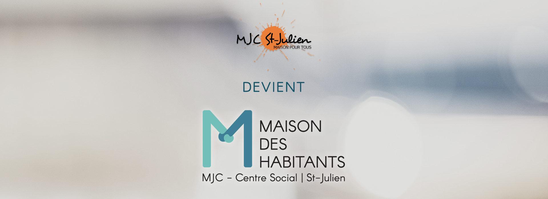 La MJC de Saint-Julien devient la Maison des Habitants - MJC Centre Social